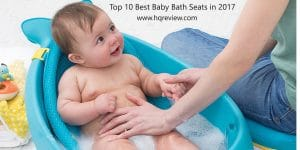Top 10 Best Baby Bath Seats in 2017