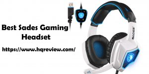 Top 10 Best Sades Gaming Headsets in 2021 – Reviews with Purchasing Guide