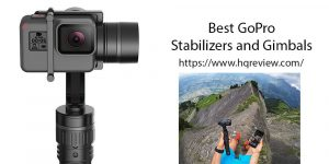 Top 10 Best GoPro Stabilizers and Gimbals in 2020