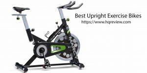 Top 10 Best Upright Exercise Bikes in 2019