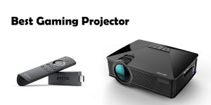 Top 10 Best Gaming Projectors in 2019